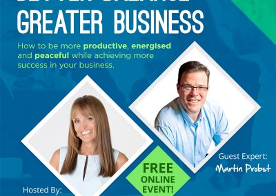 Better Balance Greater Business – Online Video Summit