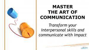 Master the art of communication - In-house workshop - Leadership Skills - Professional Development - Melbourne