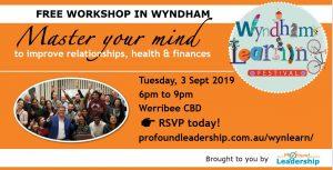 Wyndham Learning Festival 2019 - Workshop - Behavioural Change - Master Your mind - Leadership Skills - Professional Development - Personal Development