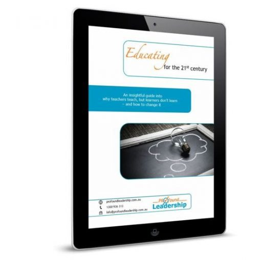 Educating for the 21st Century - Downloadable Resource - Education - Teaching - Classroom Management - Leadership Skills