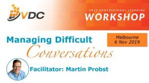 VDC Workshop - Professional Development - Leadership Skills - Managing Difficult Conversations