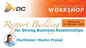VDC - Workshop - Professional Development - Rapport Building - Strong Business Relationships